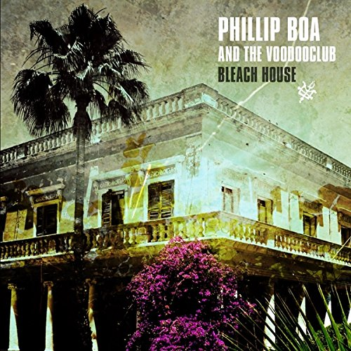 Phillip Boa & the Voodoo Club - Bleach House