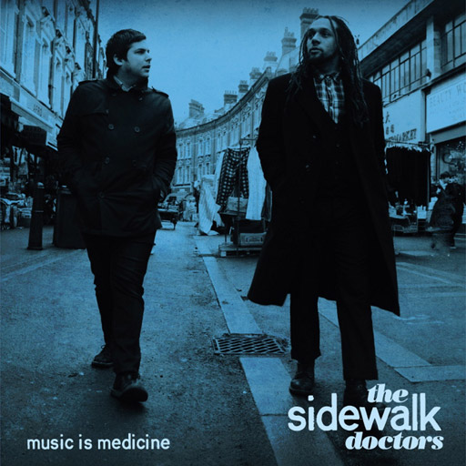 Sidewalk Doctors - Music is Medicine