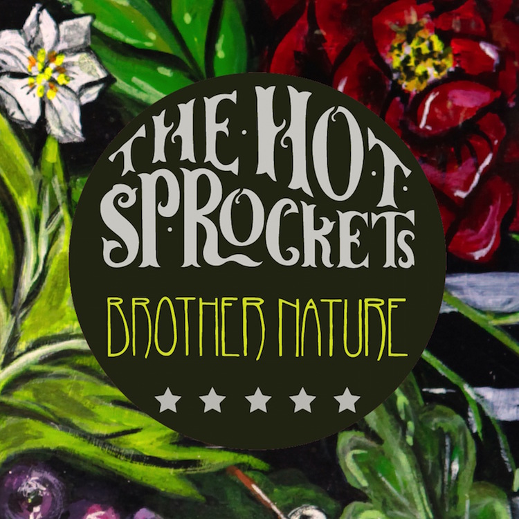 The Hot Sprockets - Brother Nature